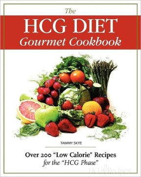 "The HCG Diet Gourmet Cookbook Vol. 1 Over 200 ""Low Calorie"" Recipes for the HCG Phase Book Cover Red with Fruits and Vegetables"