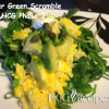 Super Green Scramble Recipe HCG Phase 3 with eggs, avocado, spinach, arugula, cilantro capers, and sour cream